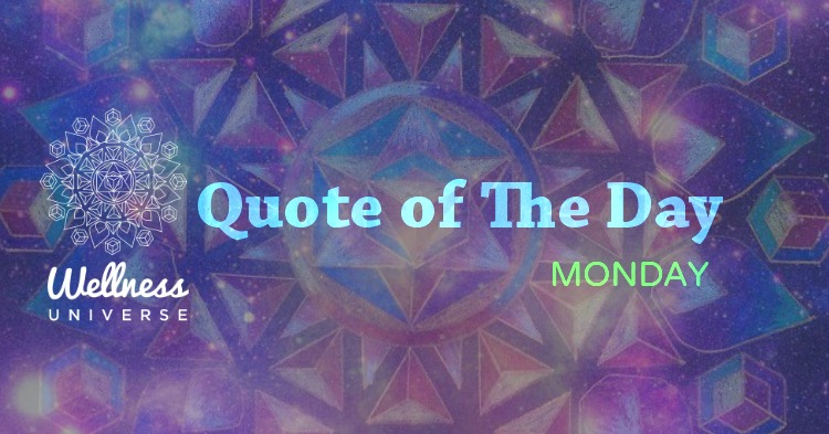 quote of the day monday