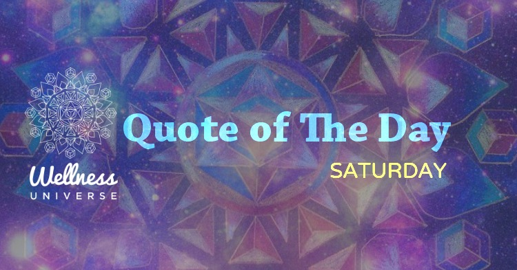 quote of the day Saturday