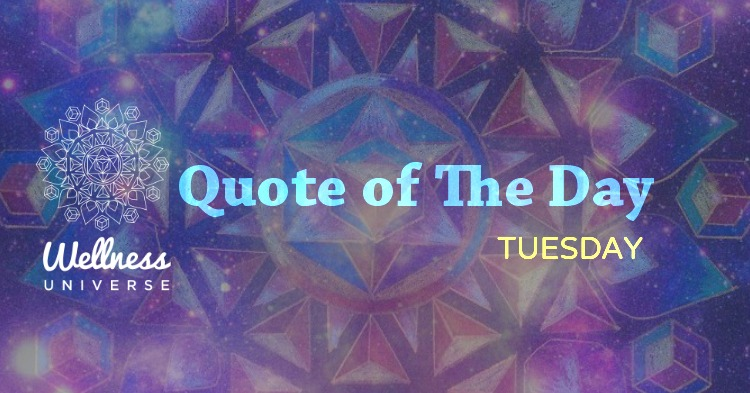 quote of the day tuesday