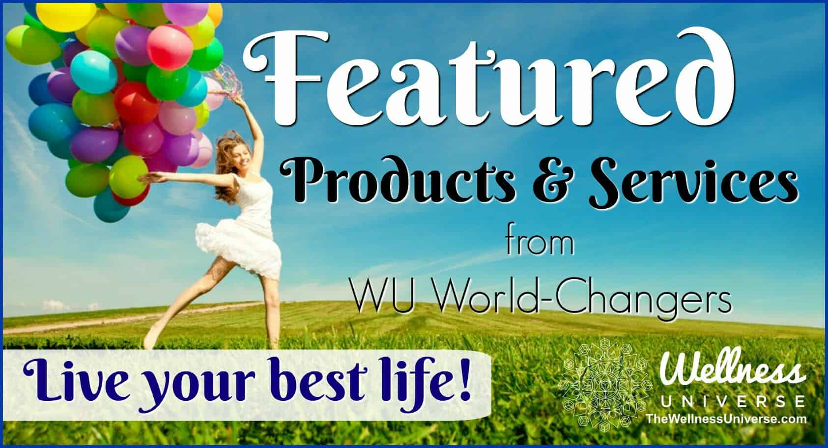 https://www.thewellnessuniverse.com/featured-products-services/ #FindingBalance