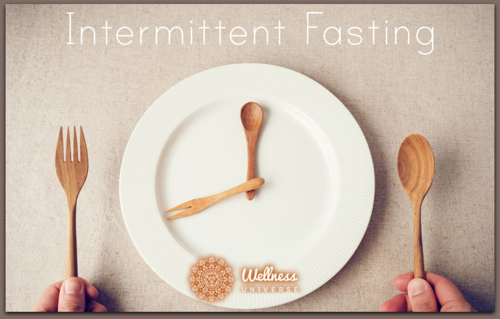 Have You Tried Intermittent Fasting? by Lynda Lippin #TheWellnessUniverse #WUVIP #IntermittentFasting