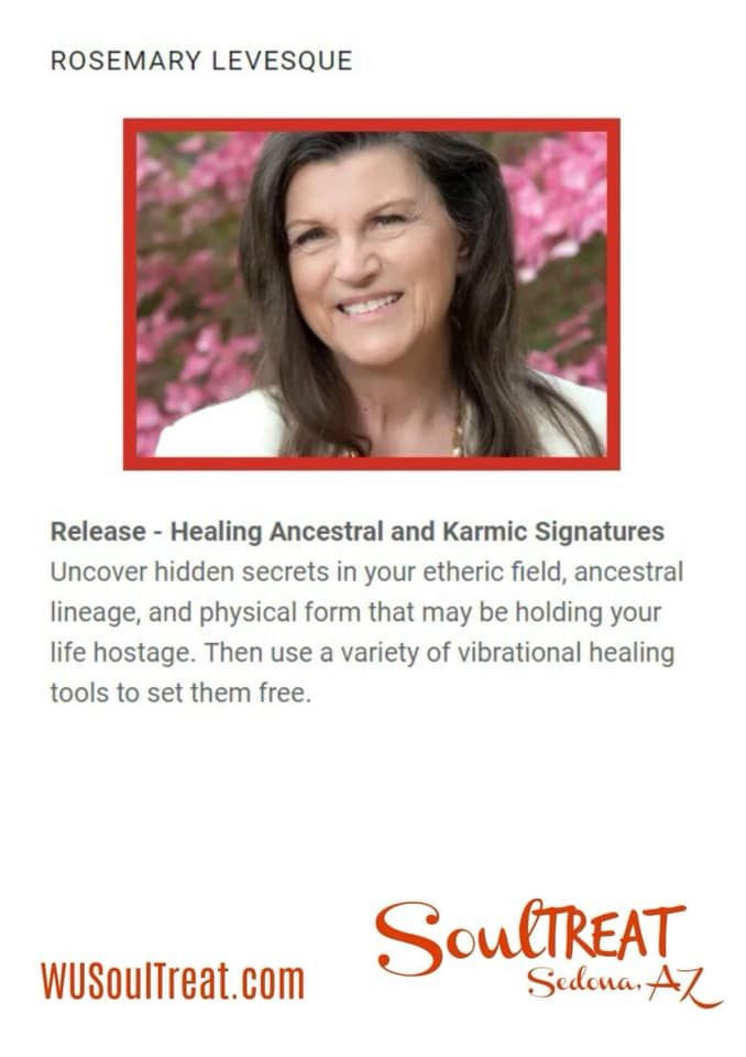 #Ancestral #Karmic #Healing WU SoulTreat Rosemary Levesque