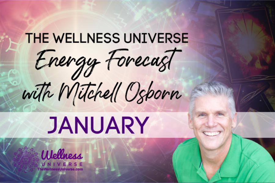 Energy Forecast for January 2020 with Mitchell Osborn #TheWellnessUniverse #WUVIP #WUWorldChanger #ForecastForJanuary2020