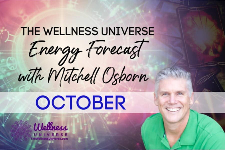 Energy Forecast for October 2020 with Mitchell Osborn #TheWellnessUniverse #WUVIP #ForecastForOctober2020